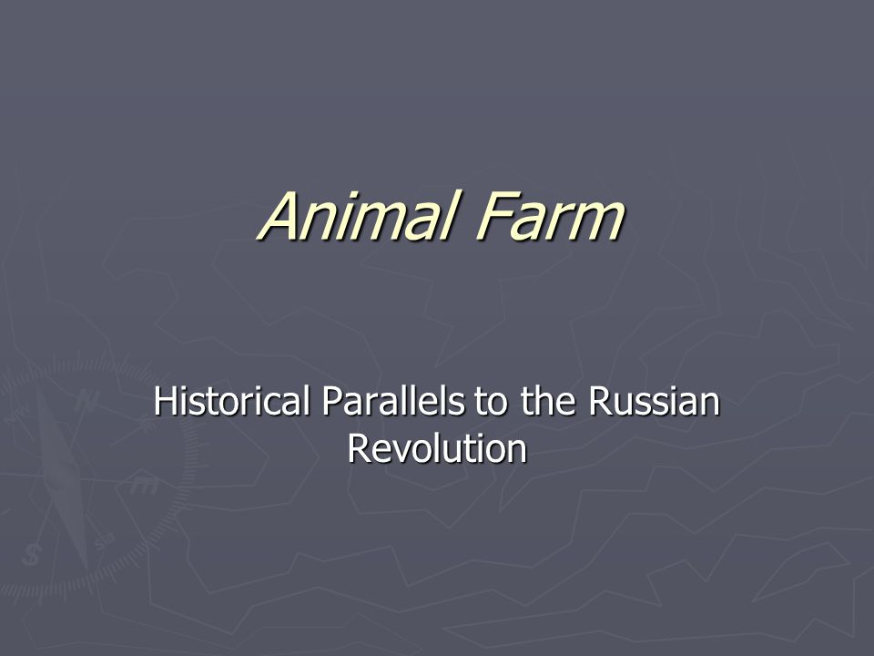 Animal Farm Historical Parallels to the Russian Revolution