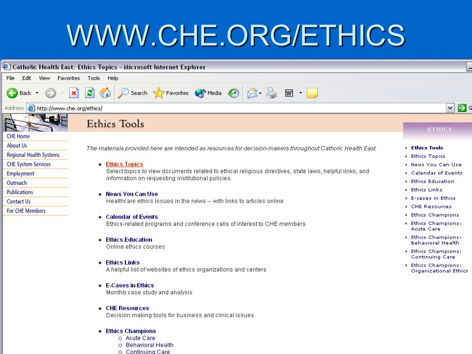 WWW.CHE.ORG/ETHICS