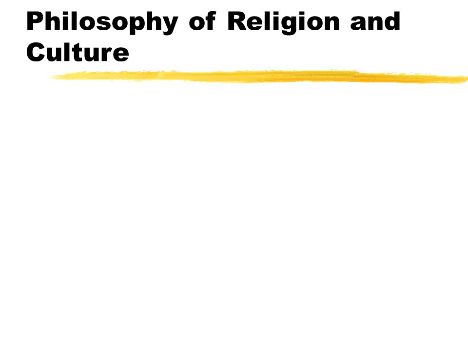 Philosophy of Religion and Culture