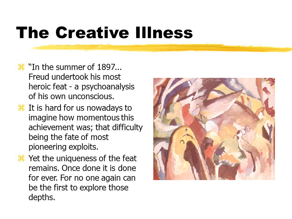 The Creative Illness z In the summer of 1897...