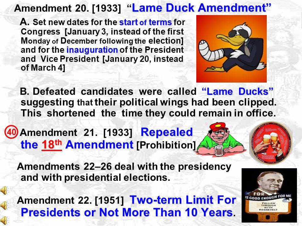 16 Income Tax Laws are Legal Amendment 16. [1913] Income Tax Laws are Legal. 17 Senators Will Be Elected By People, Not Legislatures Amendment 17. [19