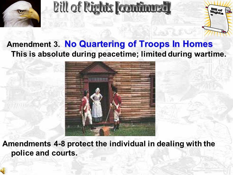 No Quartering of Troops In Homes Amendment 3.