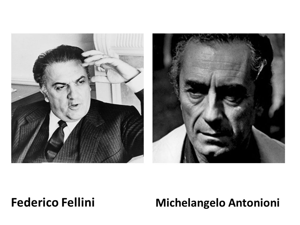 Federico Fellini Michelangelo Antonioni