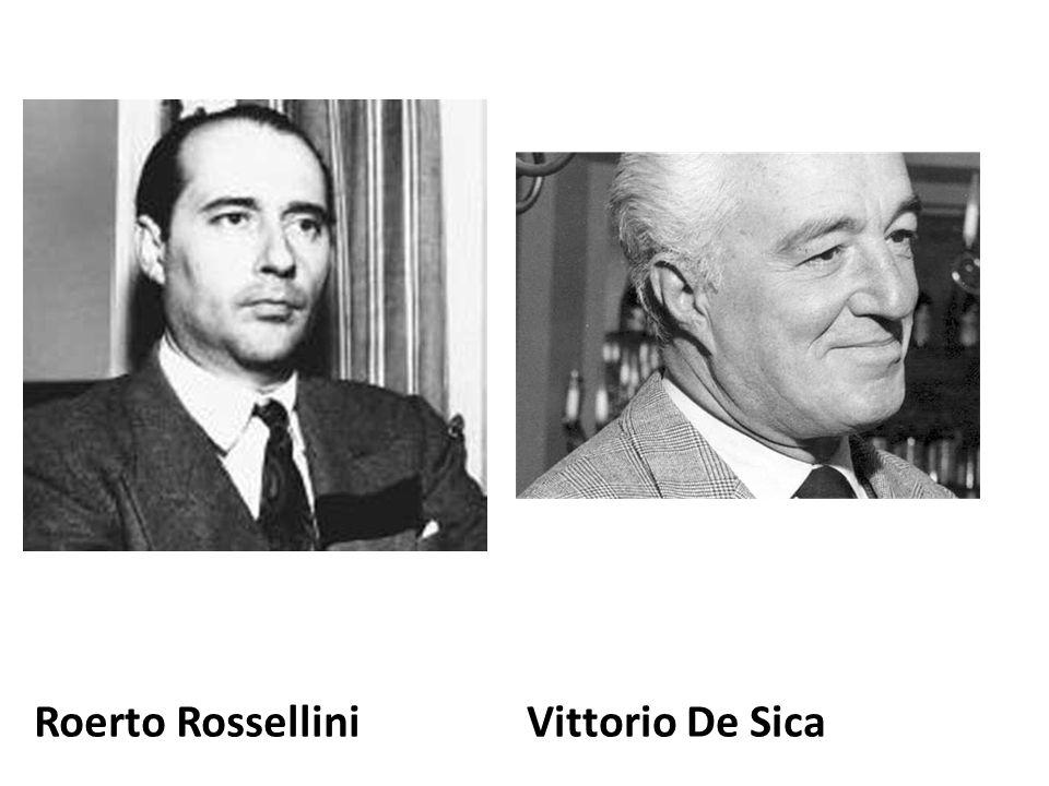 Roerto RosselliniVittorio De Sica