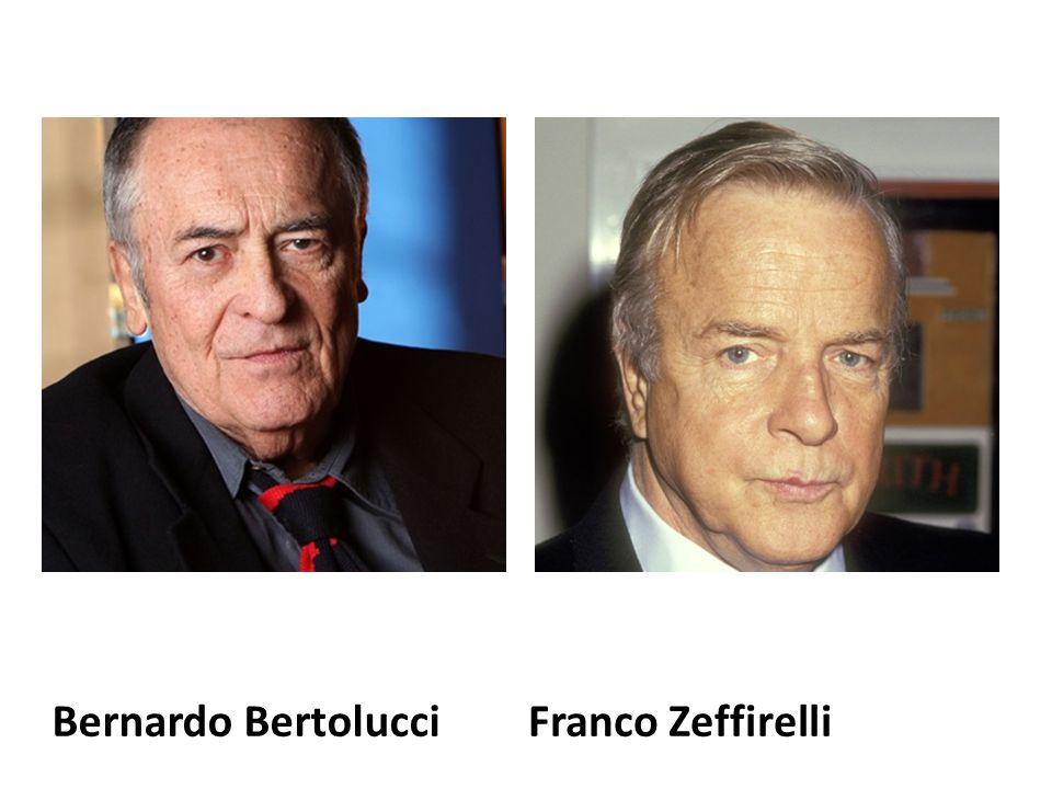 Bernardo BertolucciFranco Zeffirelli