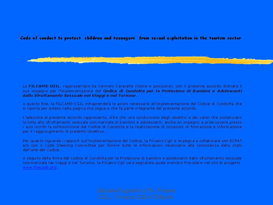 Gabriele Guglielmi UITA - Filcams CGIL, 13 march 2004 ITB Berlin