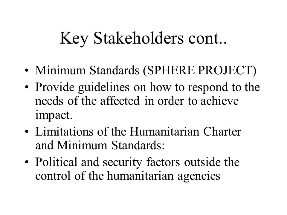 Key Stakeholders cont..