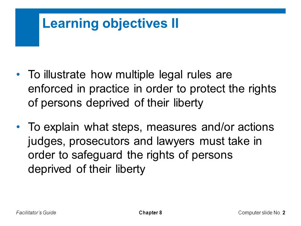 Facilitator's GuideChapter 8 Questions I Have you ever encountered any persons deprived of their liberty who have complained about ill-treatment.