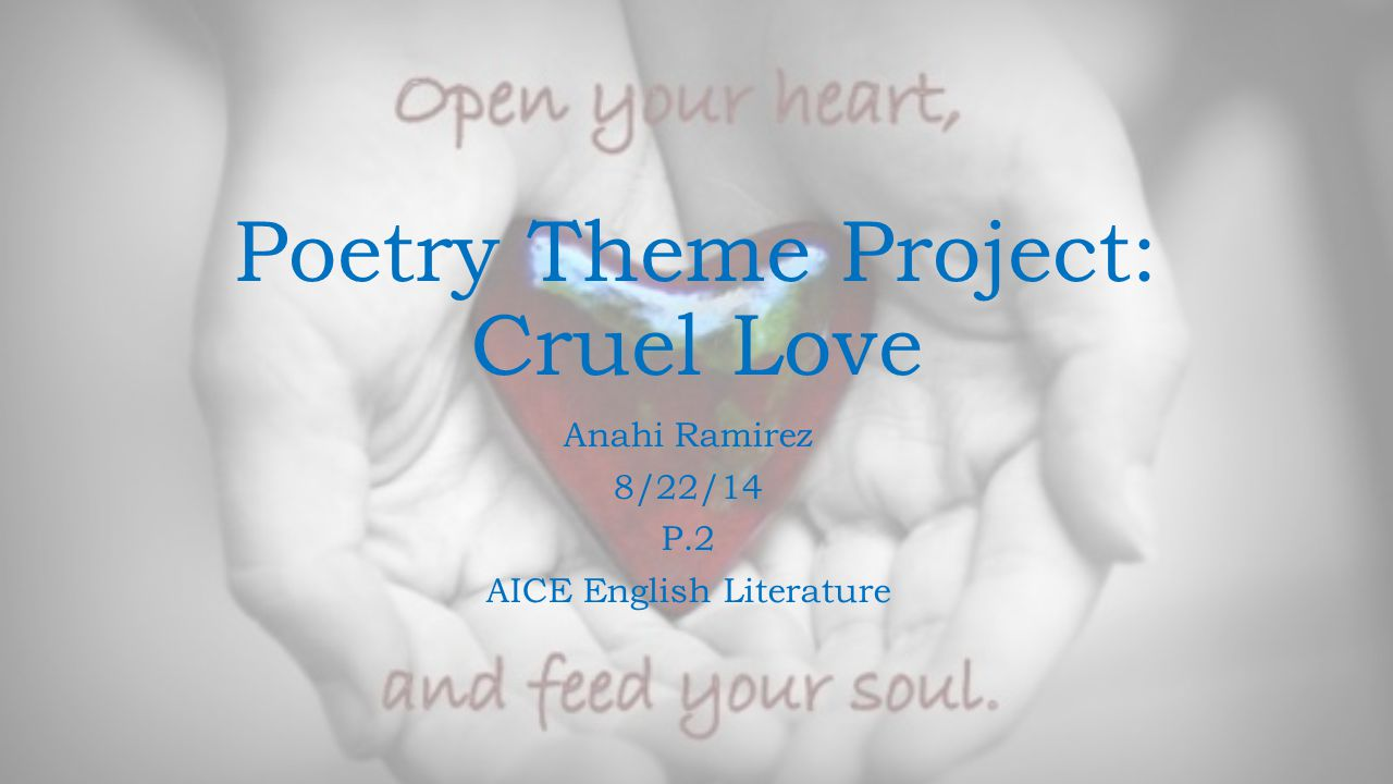 Theme: Love Structure of the Poem The structure of it is very consistent in terms of length and stanza.