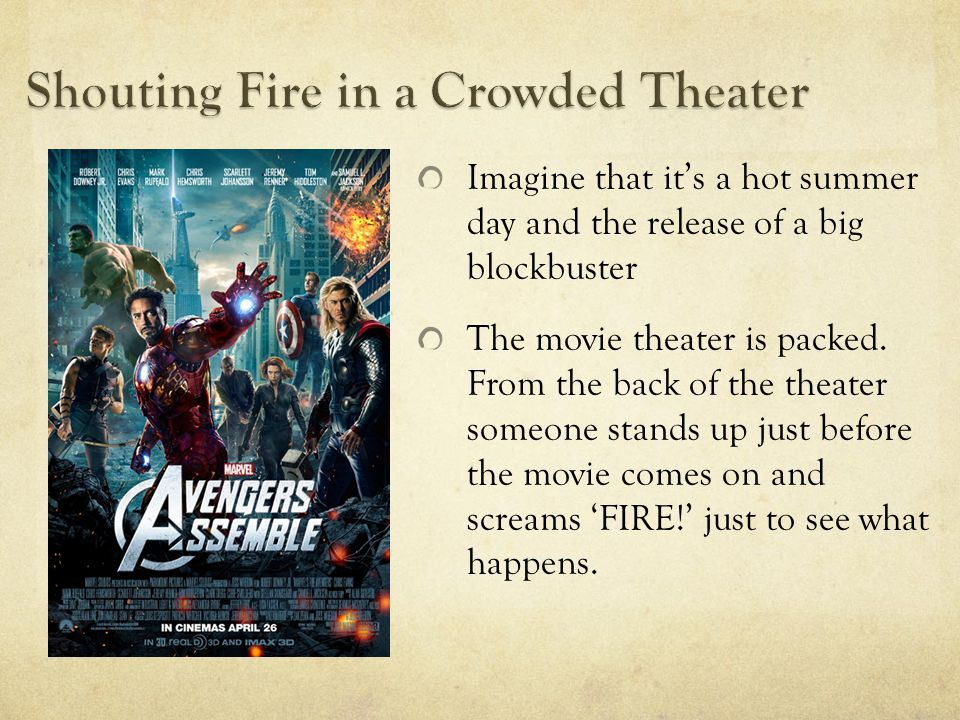 Imagine that it's a hot summer day and the release of a big blockbuster The movie theater is packed. From the back of the theater someone stands up ju