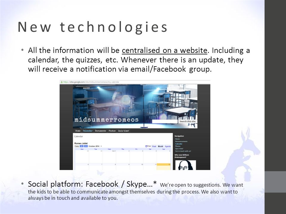 New technologies All the information will be centralised on a website.