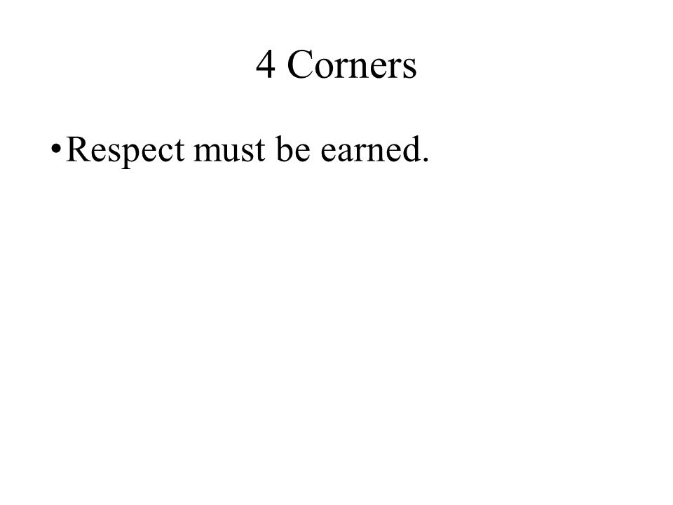 4 Corners Respect is an important value in our society.