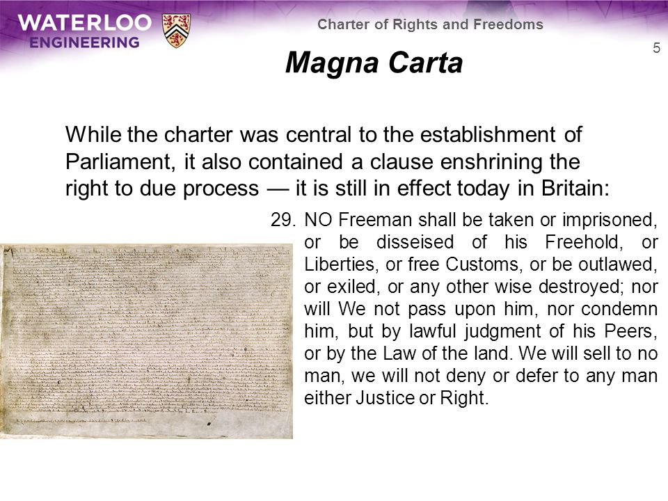 Magna Carta In the words of Lord Denning, one of England's premiere jurists, describes it as: the greatest constitutional document of all times – the foundation of the freedom of the individual against the arbitrary authority of the despot 6 Charter of Rights and Freedoms