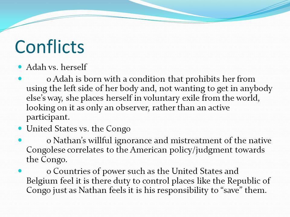 Conflicts Adah vs.