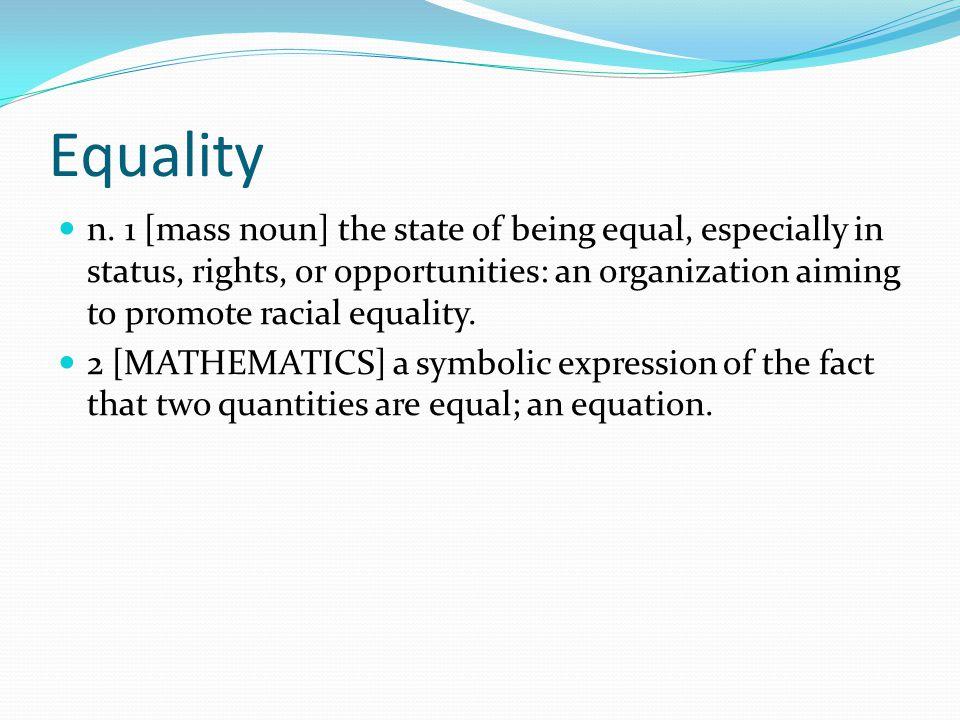 Equality n.