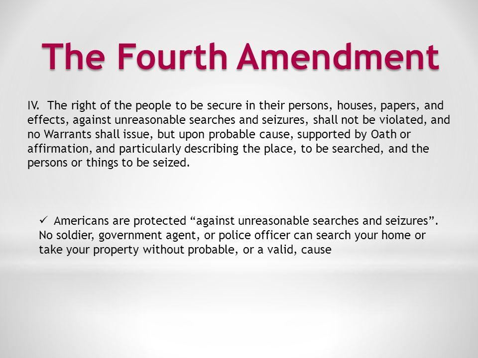 The Fifth Amendment V.