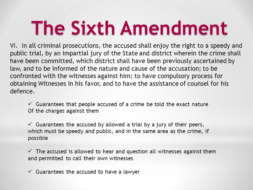 The Seventh Amendment VII.