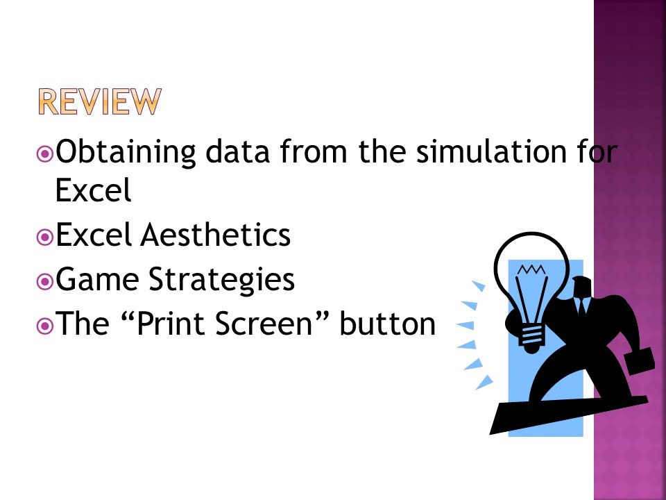  Obtaining data from the simulation for Excel  Excel Aesthetics  Game Strategies  The Print Screen button