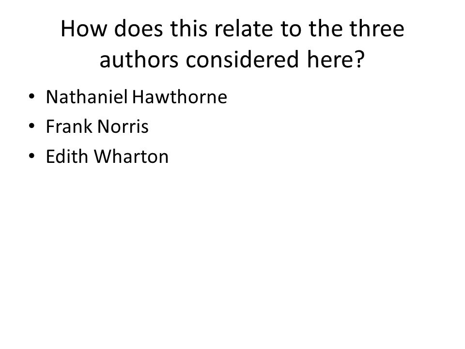 How does this relate to the three authors considered here.