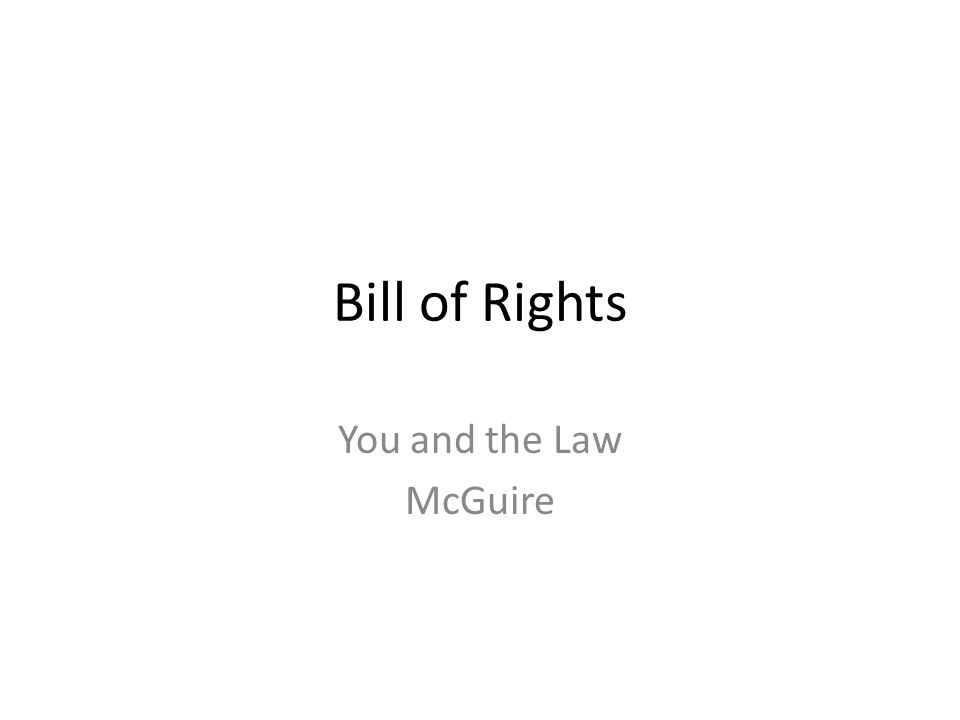 Bill of Rights You and the Law McGuire