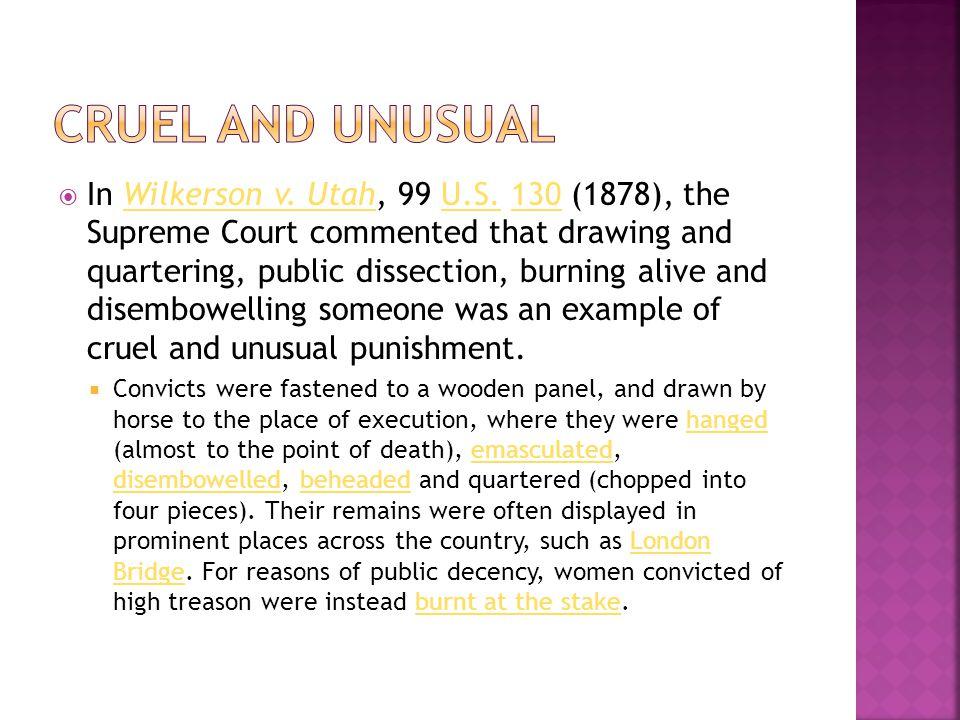  In Wilkerson v. Utah, 99 U.S.