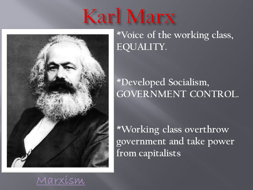 *Voice of the working class, EQUALITY. *Developed Socialism, GOVERNMENT CONTROL.