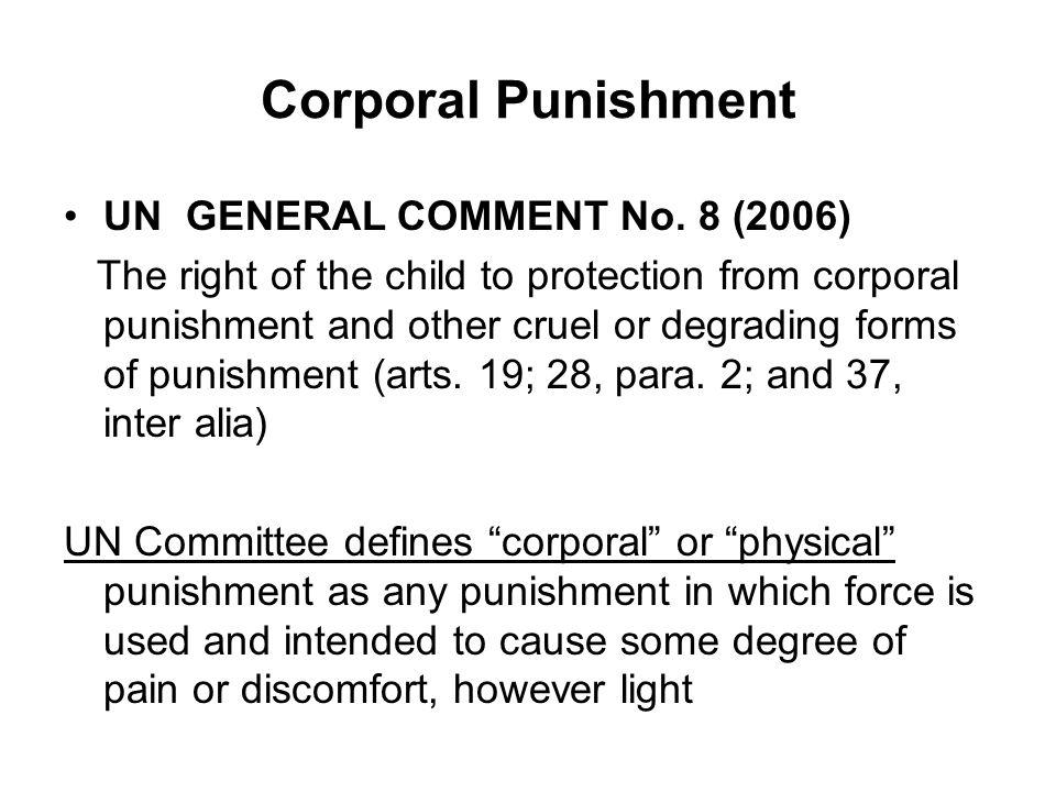 Corporal Punishment UN GENERAL COMMENT No.