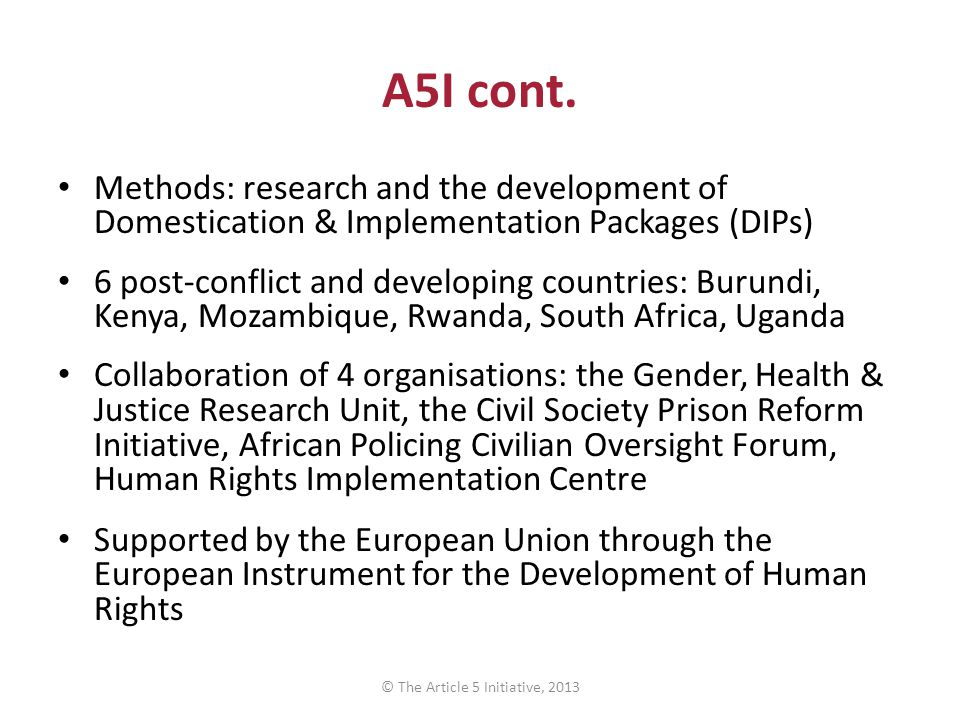 The African Commission on Human and People's Rights and its Special Mechanisms © The Article 5 Initiative, 2013