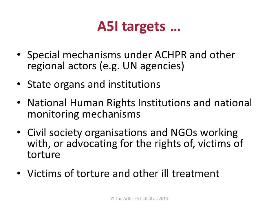 A5I targets … Special mechanisms under ACHPR and other regional actors (e.g.