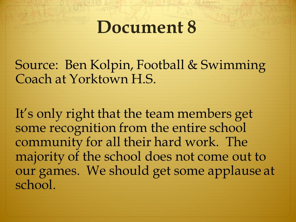 Document 8 Source: Ben Kolpin, Football & Swimming Coach at Yorktown H.S.