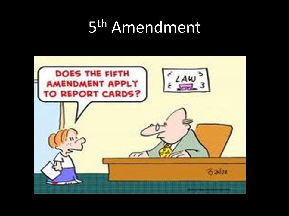 5 th Amendment