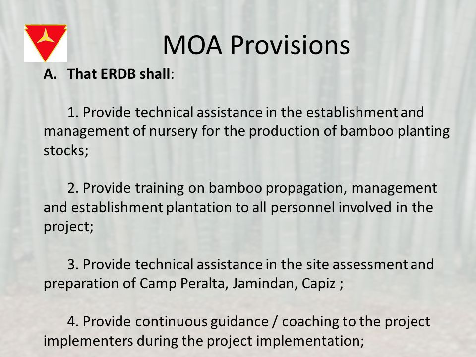 MOA Provisions B.That the DND shall: 1.