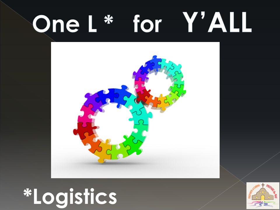 *Logistics