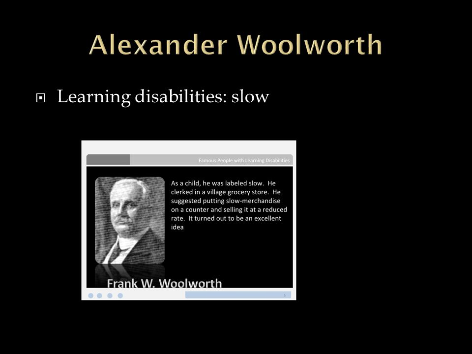  Learning disabilities: slow