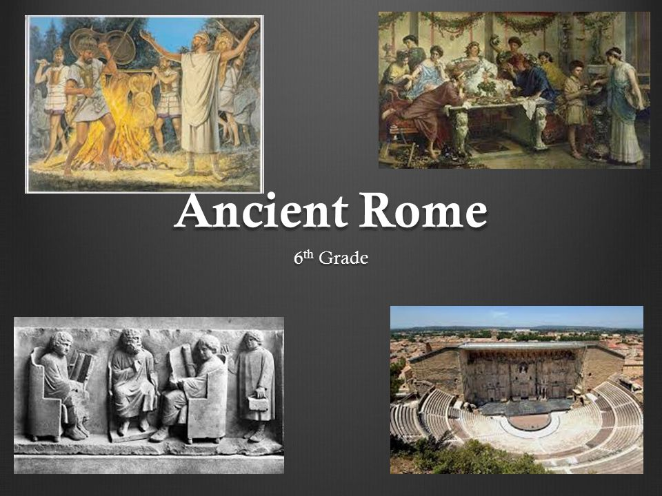 Ancient Rome 6 th Grade
