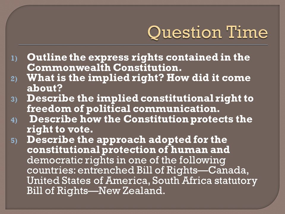 1) Outline the express rights contained in the Commonwealth Constitution.
