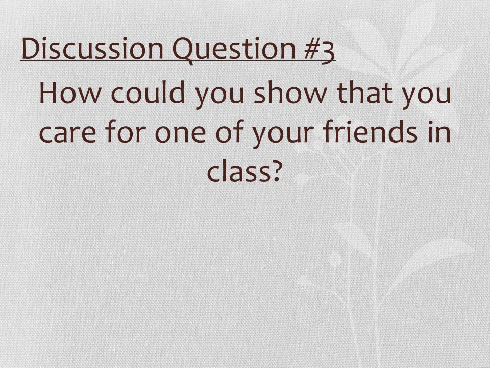 Discussion Question #4 Why did Mother Teresa ask that a grand party, planned just for her, be cancelled?