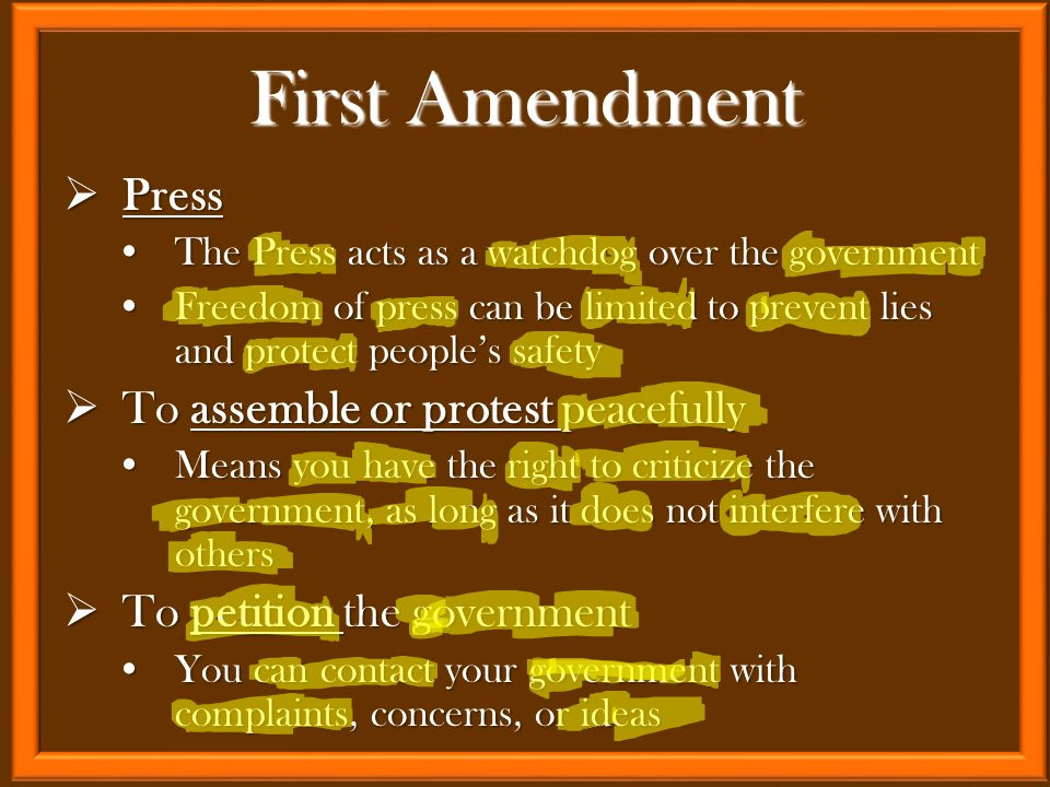  Press The Press acts as a watchdog over the governmentThe Press acts as a watchdog over the government Freedom of press can be limited to prevent li