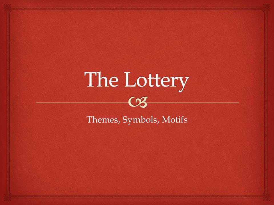 Themes, Symbols, Motifs