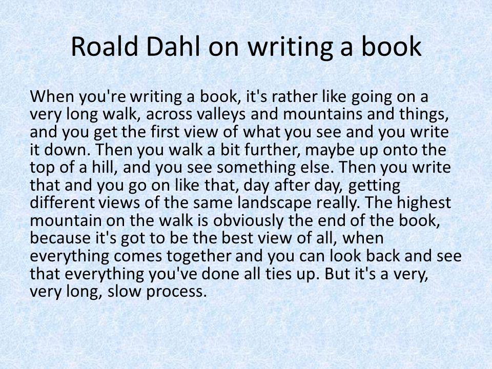 Quiz When was Roald Dahl born. Where was Roald Dahl born.
