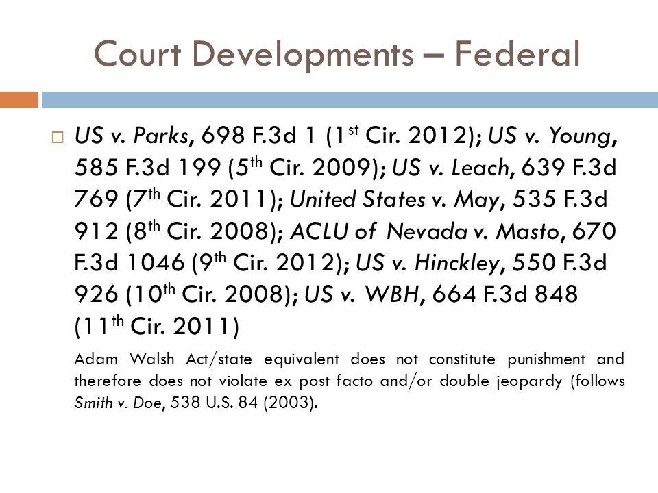 Court Developments – Federal  US v. Parks, 698 F.3d 1 (1 st Cir.