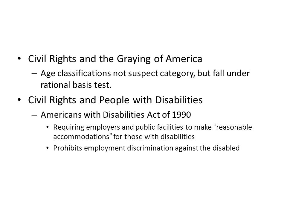 Civil Rights and the Graying of America – Age classifications not suspect category, but fall under rational basis test.