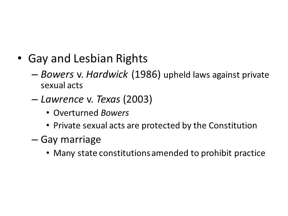 Gay and Lesbian Rights – Bowers v.