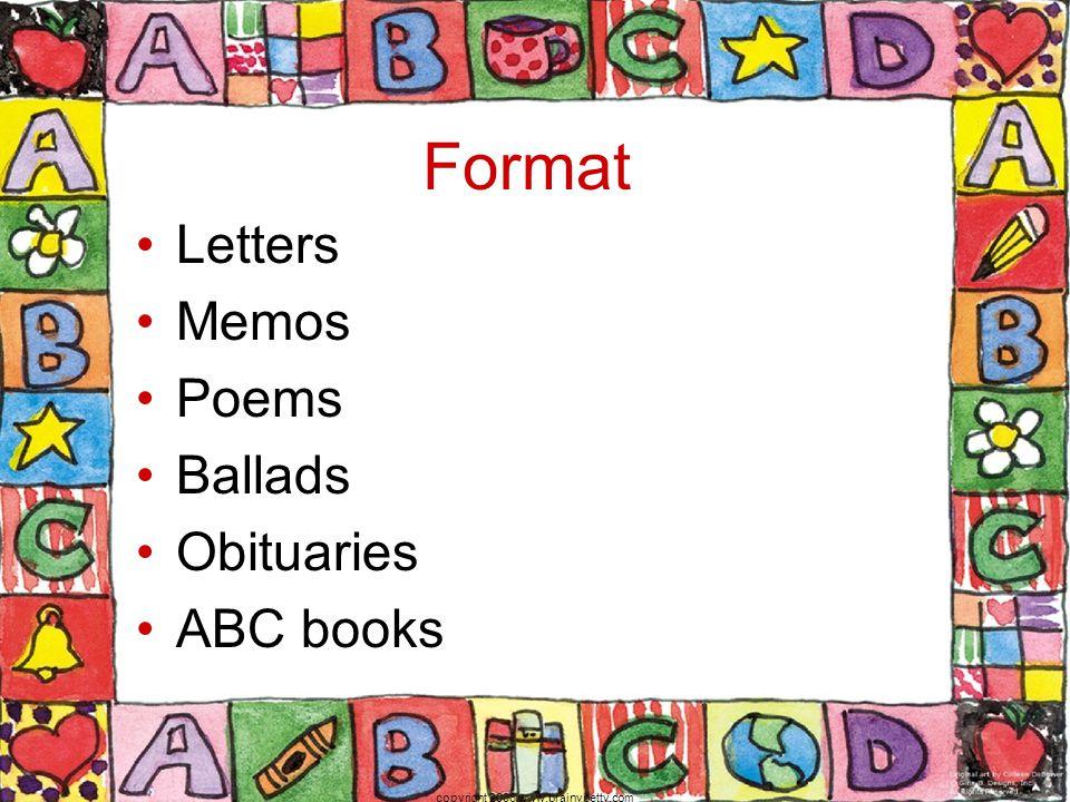 Format Letters Memos Poems Ballads Obituaries ABC books copyright 2006 www.brainybetty.com
