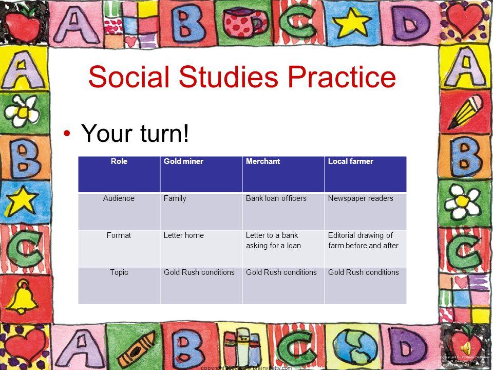 Social Studies Practice Your turn.