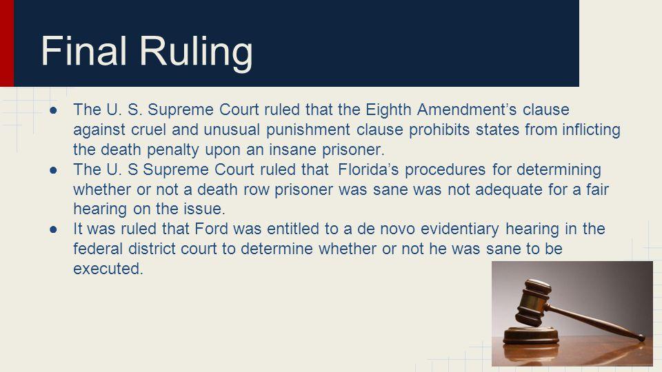 Final Ruling ●The U. S.