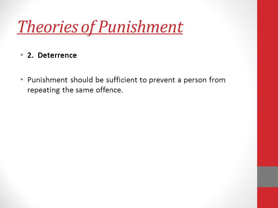 Theories of Punishment 2.