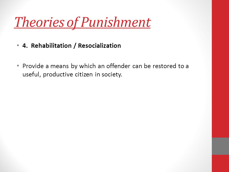Theories of Punishment 4.