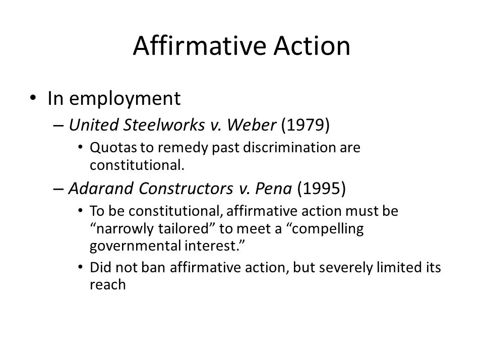 Affirmative Action In employment – United Steelworks v.