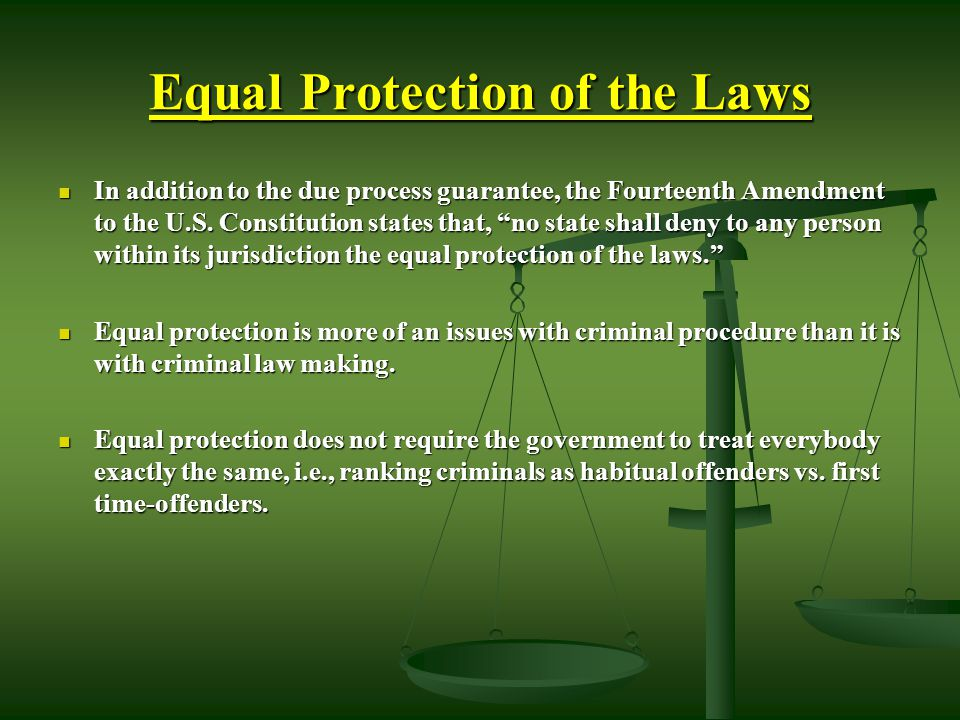 Equal Protection How has the Court ruled on classifications based on race and classifications based on gender?